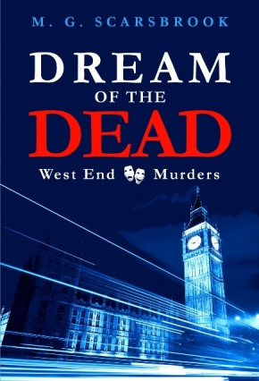 Dream of the Dead by M.G. Scarsbrook