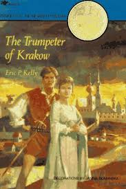 The Trumpeter of Krakow by Eric P.Kelly