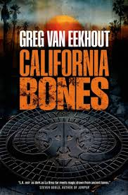 California Bones by Greg Van Eekhout