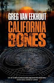 California Bones by Greg VanEekhout