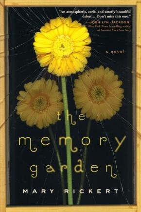 The Memory Garden by MaryRickert
