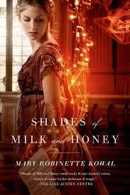 Shades of Milk and Honey by Mary RobinetteKowal