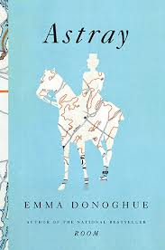 Astray by EmmaDonoghue