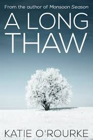 An Interview with Katie O'Rourke, Author of A LongThaw