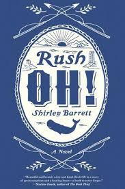 Reading the Bailey's Prize: Rush Oh! by Shirley Barrett