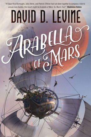 Arabella of Mars by David Levine