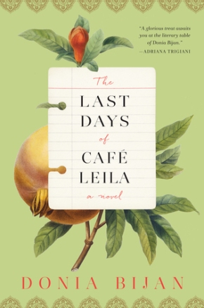 The Last Days of Café Leila by DoniaBijan