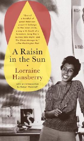 A Raisin in the Sun by LorraineHansberry