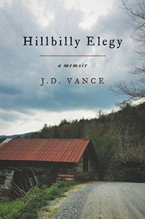 Hillbilly Elegy by J.D.Vance