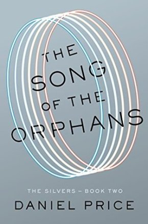 The Song of the Orphans by Daniel Price