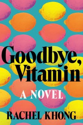 Goodbye, Vitamin by RachelKhong