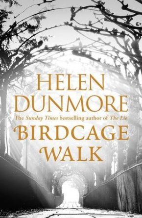 Birdcage Walk by HelenDunmore