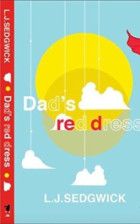 Dad's Red Dress by L.J.Sedgwick